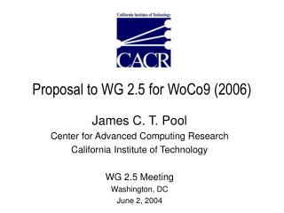 Proposal to WG 2.5 for WoCo9 (2006)