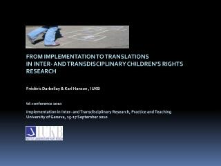 From implementation to translations  in inter- and  transdisciplinary  children's rights research