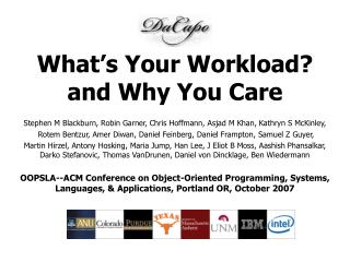 What's Your Workload? and Why You Care