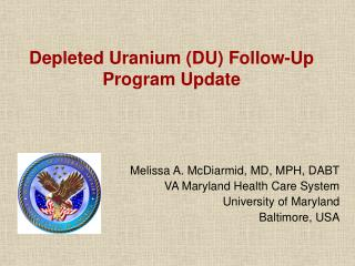 Depleted Uranium DU Follow-Up Program Update
