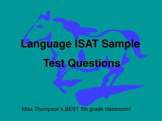 Language ISAT Sample  Test Questions