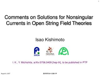Comments on Solutions for Nonsingular Currents in Open String Field Theories