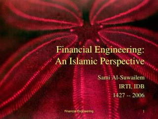 Financial Engineering: An Islamic Perspective