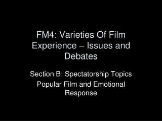 FM4: Varieties Of Film Experience – Issues and Debates