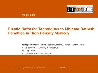 Elastic Refresh: Techniques to Mitigate Refresh Penalties in High Density Memory
