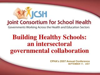 Building Healthy Schools:  an  intersectoral governmental collaboration