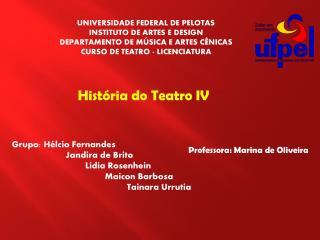 UNIVERSIDADE FEDERAL DE PELOTAS INSTITUTO DE ARTES E DESIGN DEPARTAMENTO DE MÚSICA E ARTES CÊNICAS