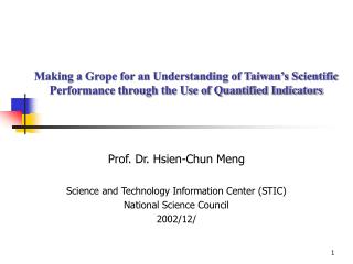 Prof. Dr. Hsien-Chun Meng Science and Technology Information Center (STIC)