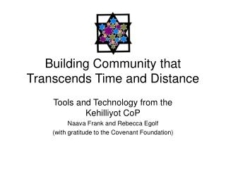 Building Community that Transcends Time and Distance