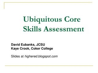 Ubiquitous Core Skills Assessment