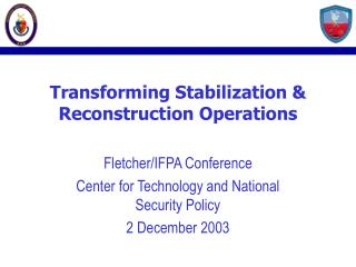 Transforming Stabilization & Reconstruction Operations