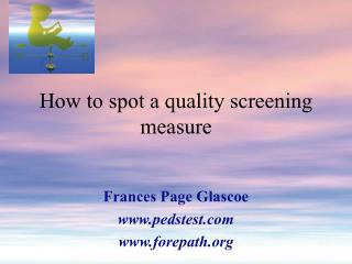 How to spot a quality screening measure