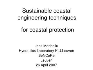 Sustainable coastal engineering techniques