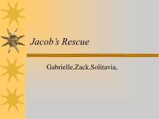 Jacob�s Rescue