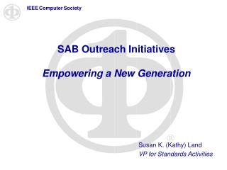 SAB Outreach Initiatives Empowering a New Generation