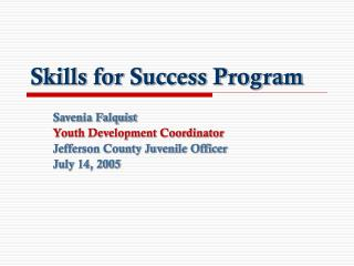 Skills for Success Program