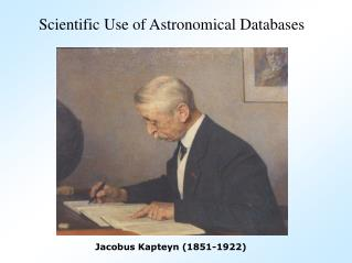 Jacobus Kapteyn (1851-1922)