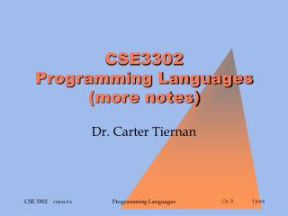 CSE3302 Programming Languages (more notes)