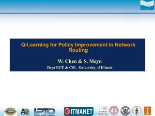 Q-Learning for Policy Improvement in Network Routing