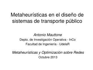 Metaheurísticas en el diseño de sistemas de transporte público
