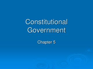 Constitutional Government