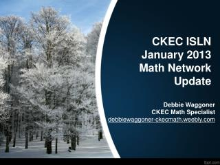 CKEC ISLN January 2013 Math Network Update
