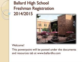 Ballard High School Freshman Registration 2014/2015