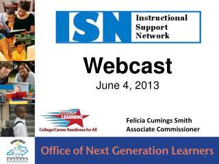 Webcast June 4, 2013