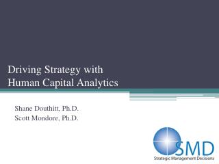 Driving Strategy with  Human Capital Analytics