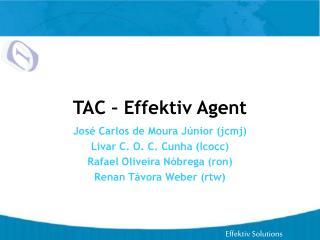 TAC – Effektiv Agent