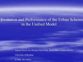 Evolution and Performance of the Urban Scheme               in the Unified Model
