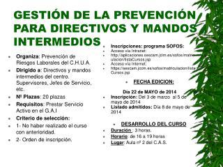 GESTIÓN DE LA PREVENCIÓN PARA DIRECTIVOS Y MANDOS INTERMEDIOS