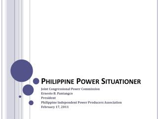 Philippine Power  Situationer