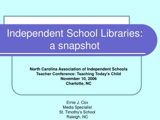 Independent School Libraries: a snapshot