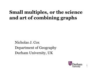 Small multiples, or the science and art of combining graphs