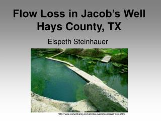 Flow Loss in Jacob's Well Hays County, TX