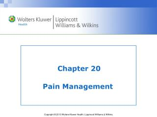 Chapter 20 Pain Management