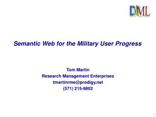 Semantic Web for the Military User Progress