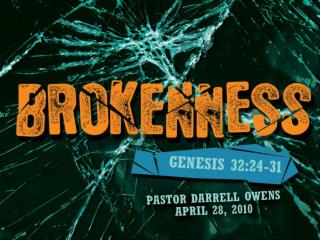 """brokenness"" in the biblical sense 	means to renounce self-will to 	serve the will of Christ only"