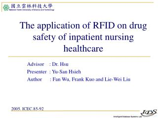 The application of RFID on drug safety of inpatient nursing healthcare