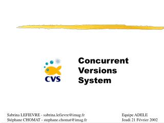 Concurrent  Versions  System