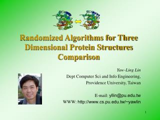 Randomized Algorithms for Three Dimensional Protein Structures Comparison