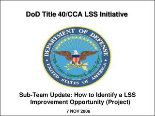 DoD Title  40/CCA LSS Initiative