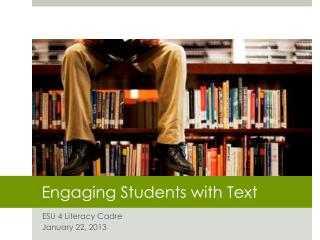 Engaging Students with Text