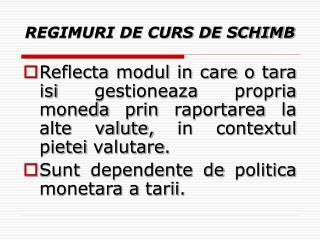 REGIMURI DE CURS DE SCHIMB
