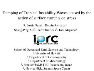 Damping of Tropical Instability Waves caused by the action of surface currents on stress