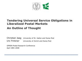 Tendering Universal Service Obligations in Liberalized Postal Markets An Outline of Thought