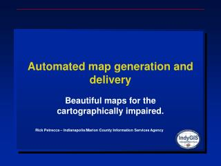 Automated map generation and delivery