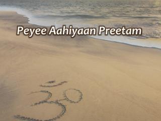 Peyee Aahiyaan Preetam