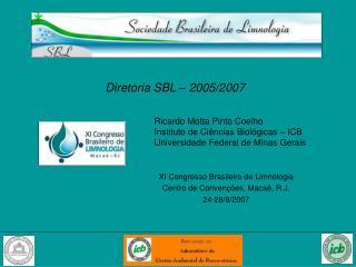 Diretoria SBL – 2005/2007